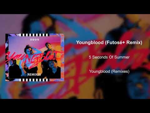 Youngblood (Futosé+ Remix)