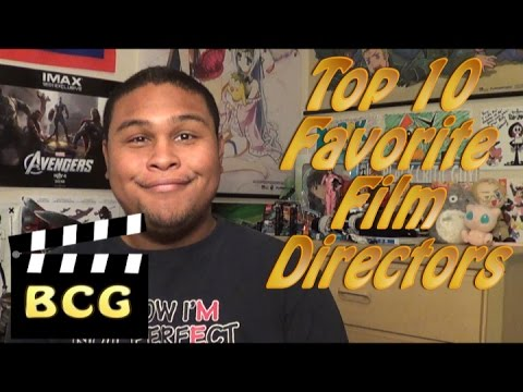 Top 10 Favorite Film Directors