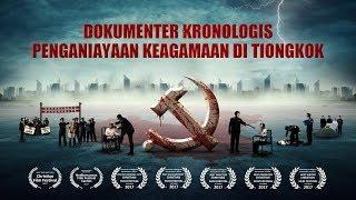 "Kesaksian Kristen Terbaru | ""Dokumenter Kronologis Penganiayaan Keagamaan di Tiongkok"" | (Trailer)"