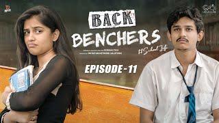Backbenchers - School life || Ep-11 || Dorasai Teja || Varsha Dsouza || Tejindia || Infinitum Media