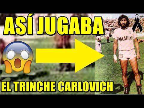 ASÍ JUGABA 'EL TRINCHE' CARLOVICH - LEYENDA DEL FÚTBOL ARGENTINO - DEP