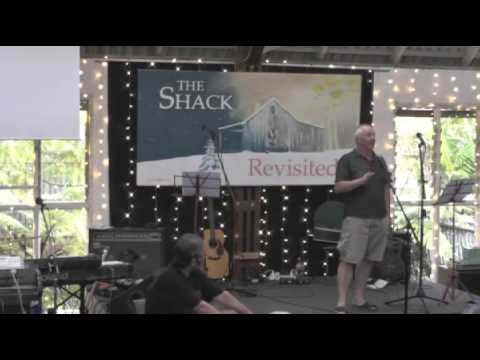 The Shack Revisited - Session 1