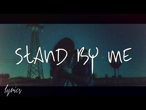 Stand By Me (Lyrics) - Skylar Grey