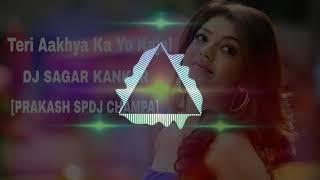 Teri Aakhya Ka Yo Kajal DJ SAGAR KANKER [PRAKASH SPDJ CHAMPA]