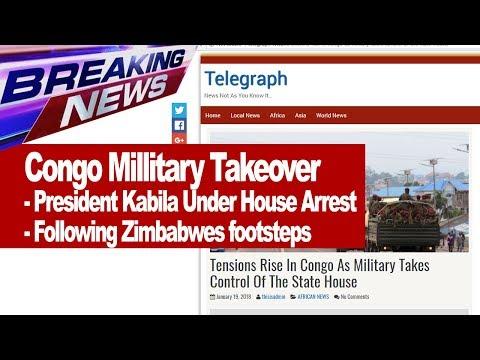 Congo Military Takeover, Pres Joseph Kabila Under House Arrest, DRC Following Zimbabwes Footsteps?
