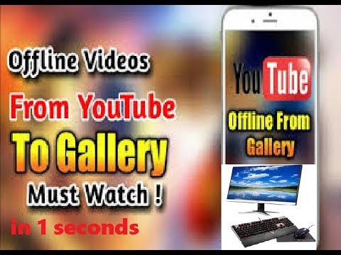 how to download youtube videos in gallery
