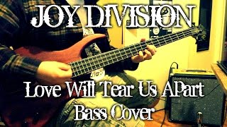 Joy Division - Love Will Tear Us Apart (bass cover + TAB)