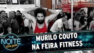 Murilo Couto visita a Feira Fitness | The Noite (19/05/17)