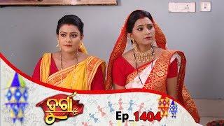 Durga | Full Ep 1404 | 11th June 2019 | Odia Serial – TarangTV