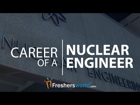 How To Become A Nuclear Engineer Job Description Salary Dream Job Youtube