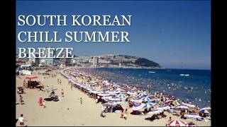 한국 가요 & 시티팝 SOUTH KOREAN CITYPOP/FUNK/AOR MIX VOL.1 - CHILL SUMMER BREEZE