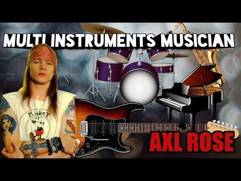 AXL ROSE MULTI-INSTRUMENTALIST (GUNS N' ROSES)