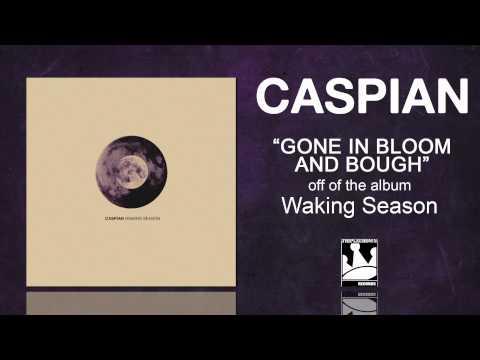 Клип Caspian - Gone in Bloom and Bough