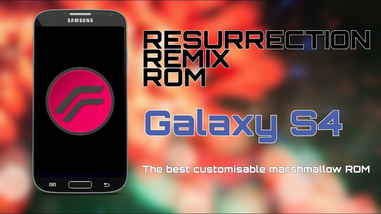 Resurrection Remix ROM for the Galaxy S4 i9500-updated review! by Muhammad  Hassan H-Tech