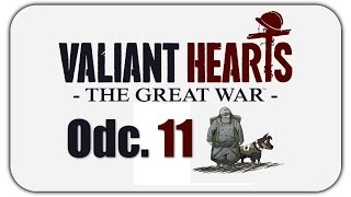 Valiant Hearts: The Great War (#11) Emil w okopach.