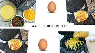 HOW TO- Make an Omelet with a WAFFLE IRON!