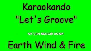 Karaoke Internazionale - Let's Groove - Earth Wind & Fire ( Lyrics )