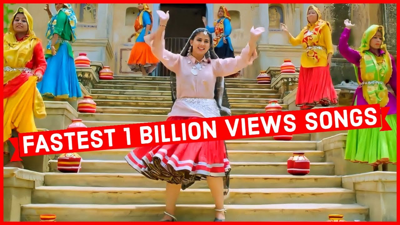 Fastest Indian Songs to Reach 1 Billion Views on Youtube of All Time (fastest 1 billion Views)
