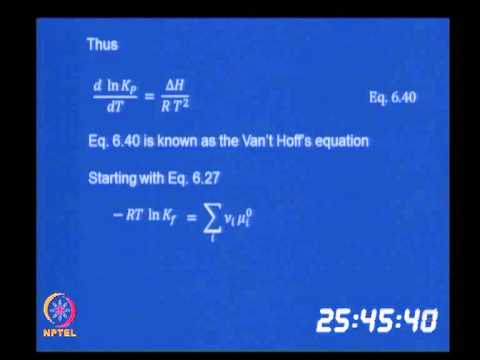 Mod-06 Lec-36 Effect of Temperature and Pressure on the Equilibrium constants