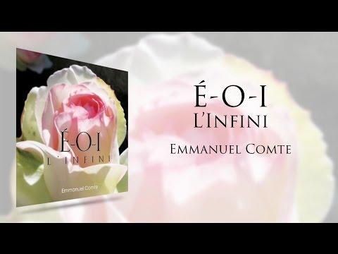 Emmanuel Comte - É-O-I  L'Infini