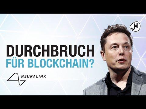 Elon Musks Neuralink der Durchbruch für Blockchain?!