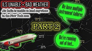 *PART 2* Air India LOSES MULTIPLE INSTRUMENTS AND CAN'T LAND ANYWHERE!