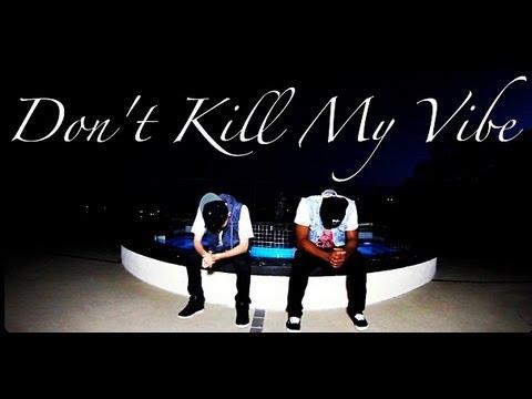 Kendrick Lamar - Don't Kill My Vibe | @Brandon747 & @VinCastronovo