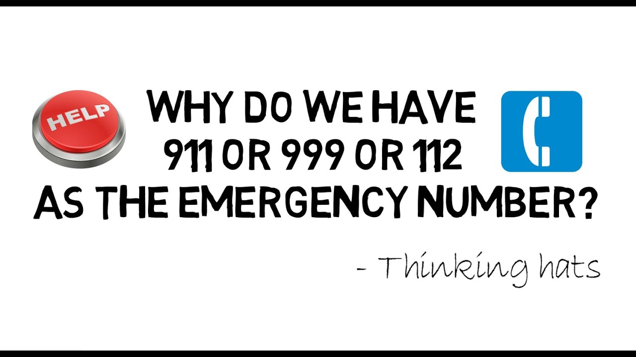 Why Do We Have 999 112 911 As The Emergency Number