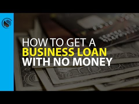 How to Get a Business Loan with No Money