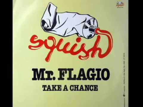 Mr. Flagio - Take a Chance - 1983