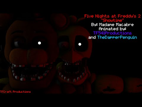 [SFM] Five Nights at Freddy's 2 - Showtime (Collab w/ TheDapperPenguin)
