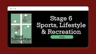 Sport, Lifestyle and Recreation Studies (2 Unit)