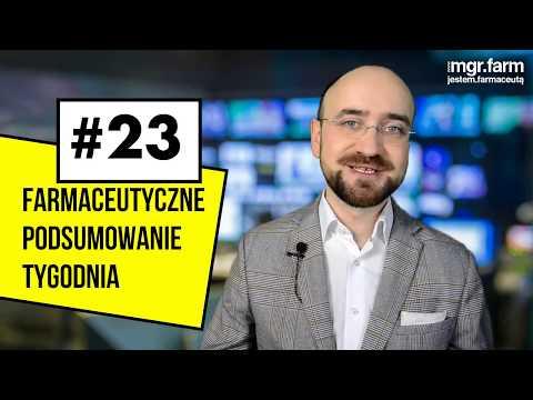 #23 Farmaceutyczne Podsumowanie