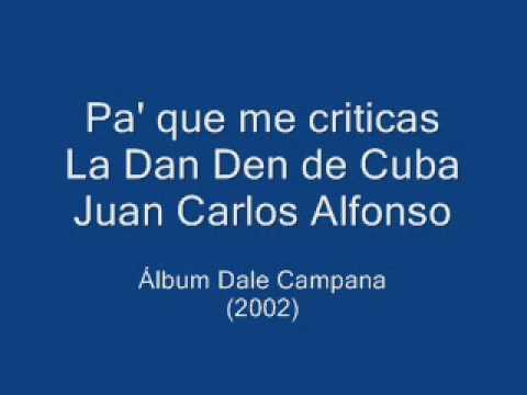 Dan Den - Pa que me criticas