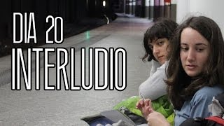 Interraíl Día 20 | Interludio | Interlude