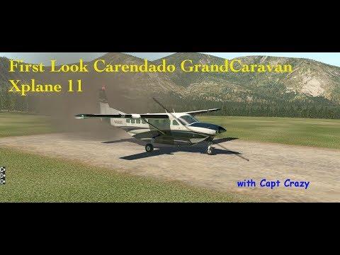 X-Plane 11 - First look GrandCaravan by Carenado
