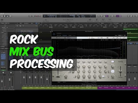 Rock Mix Bus Processing with Bob Marlette & Ulrich Wild - Warren Huart: Produce Like A Pro