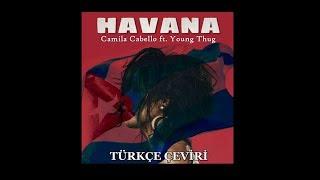 Baixar Camila Cabello - Havana ft. Young Thug // Türkçe Çeviri