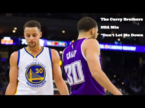The Curry Brothers ~ NBA Mix ~ Don't Let Me Down