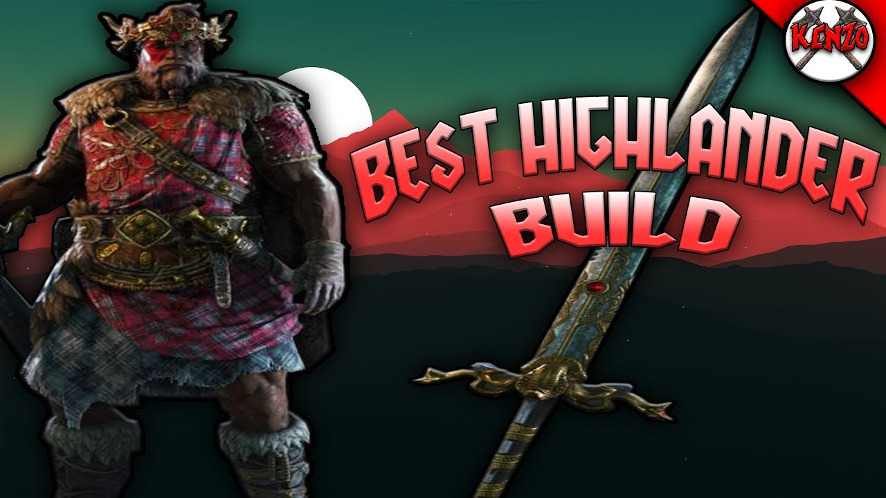 Rep 9 Highlander The Best Build For Pure Offense Honor