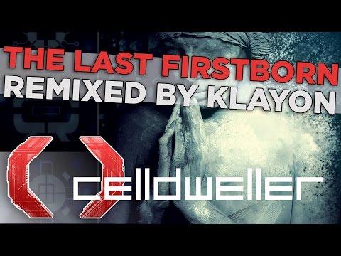 Celldweller  The Last Firstborn Remixed  Klayton