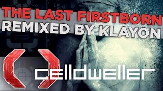 Celldweller - The Last Firstborn (Remixed by Klayton)