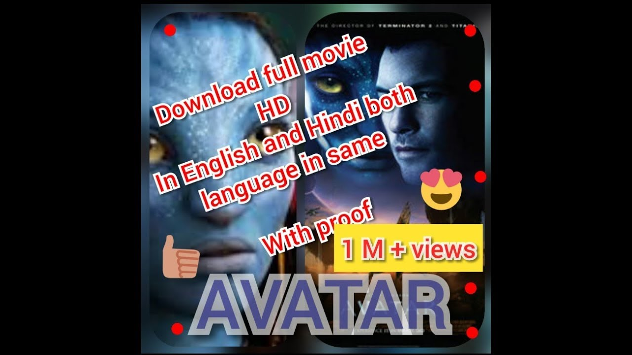 Avatar Full Movie How To Download Avatar Full Movie In Hd Free With Link Hindi And English