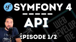 CREER UNE API AVEC SYMFONY 5 - EPISODE 1 - LE SERIALIZER