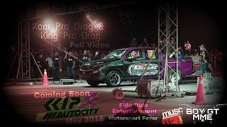Video KKIP Autocity Sabah Drag Battle 2018 download MP3, 3GP, MP4, WEBM, AVI, FLV Juli 2018