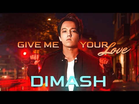 Dimash Kudaibergen - Give Me Your Love