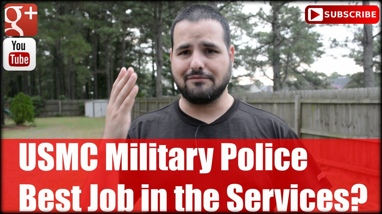 USMC Military Police: Best Job in the Services? - YouTube