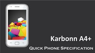 Karbonn A4+ in The Price Rs 5299 with 1 GHz Dual Core and 3.2MP Camera Quick Phone Specification