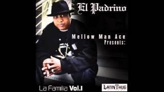 Mellow Man Ace - Canones En La Frente - La Familia Vol. 1