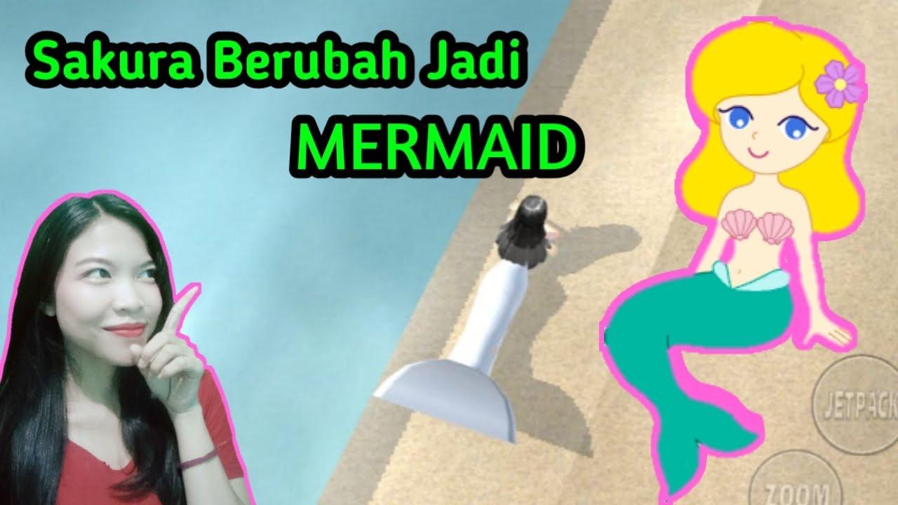 Sakura Jadi Mermaid Sakura School Simulator Youtube